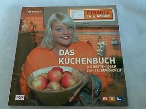 Einsatz in 4 Wänden; Teil: Das Küchenbuch: Wittler, Tine: