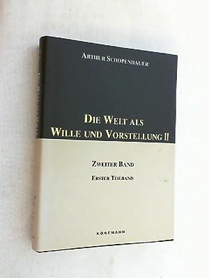 Die Welt als Wille und Vorstellung; Teil: Schopenhauer, Arthur: