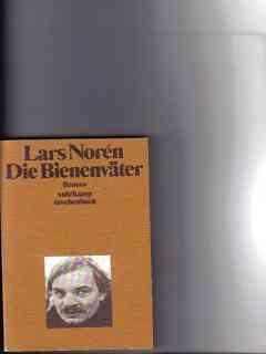 Die Bienenväter : Roman Lars Norén. [Aus: Norén, Lars: