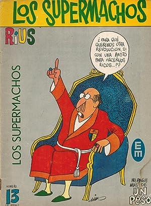 LOS SUPERMACHOS DE SAN GARABATO. Numero 13.: Rius pseud. ]
