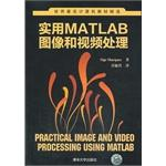 Pratical Image and Video Processing Using Matlab(Chinese Edition): MEI ] MA KUI SI ( Oge Marpues )