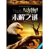 Discovery Reading Series: Animal mystery(Chinese Edition): LIU YI HONG BIAN