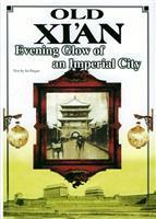 Old XI anEvening Glow of an Imperial City(Chinese Edition): BEN SHE,YI MING