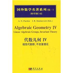 Algebraic Geometry IV: Linear Algebraic Groups Invariant Theory