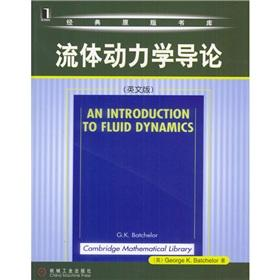 Classic the original stacks: Introduction to Fluid Dynamics (English version)(Chinese Edition): ...