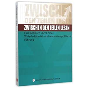 Reading between the lines: Chinese economic policies and reforms REVIEW (German)(Chinese Edition): ...