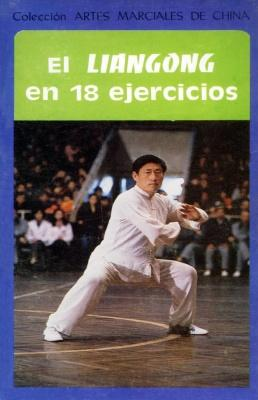 Liangong in 18 Exercises (Spanish)(Chinese Edition): BEN SHE,YI MING