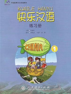KUAILE HANYU (Happy Chinese) Workbook 1(Chinese Edition): BEN SHE,YI MING