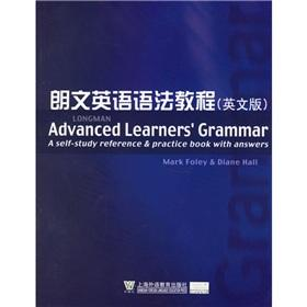 Longman Advanced Learners' Grammar:A self-study reference & practice book with answers(...