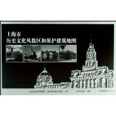Shanghai Historic District and protection of the: SHANG HAI SHI