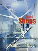 cool shops(Chinese Edition): BEI SI CHU BAN YOU XIAN GONG SI