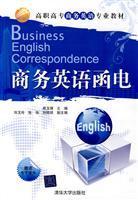 Vocational teaching Business English: Business English Correspondence(Chinese: FANG YU JING
