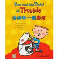 Tom and the Tinful of Trouble(Chinese Edition): YING) XIA LUO.