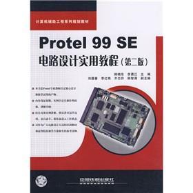 Protel 99 SE Circuit Design A Practical: HAN XIAO DONG