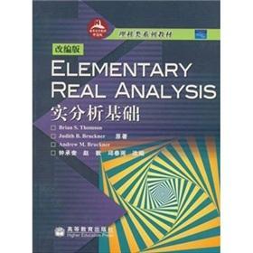 ELEMENTARY REAL ANALYSIS basis of real analysis - (adapted version)(Chinese Edition): JIA) TANG MU ...