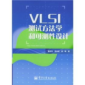 VLSI testing methodology and can be measured Design(Chinese Edition): LEI SHAO CHONG DENG ZHU