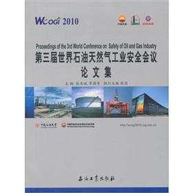 Third World oil and gas industry safety conference proceedings(Chinese Edition)