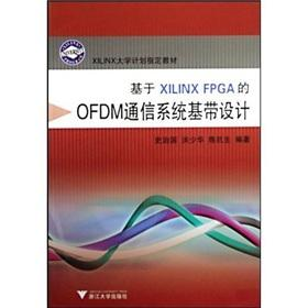 The XILINX FPGA-based baseband OFDM systems design (with CD-ROM XILINX university plans to ...
