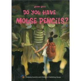 Mouse pencils(Chinese Edition): ZHANG ZHI LU.