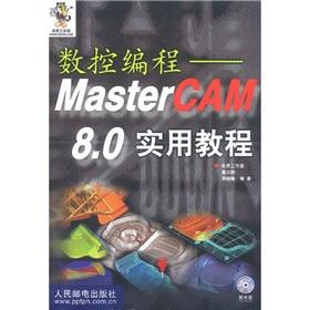 CNC programming: of MasterCAM 8.0 practical tutorial: CAI HAN MING.