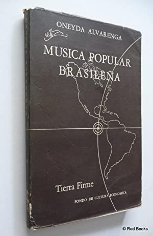 Musica Popular Brasilena: Alvarenga, Oneyda