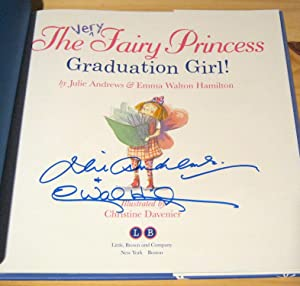 The Very Fairy Princess: Graduation Girl!: Andrews, Julie; Hamilton, Emma Walton