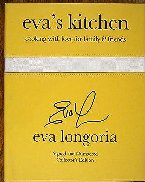 Eva's Kitchen: Cooking With Love for Family & Friends: Longoria, Eva