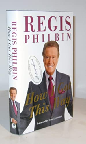 How I Got This Way: Philbin, Regis