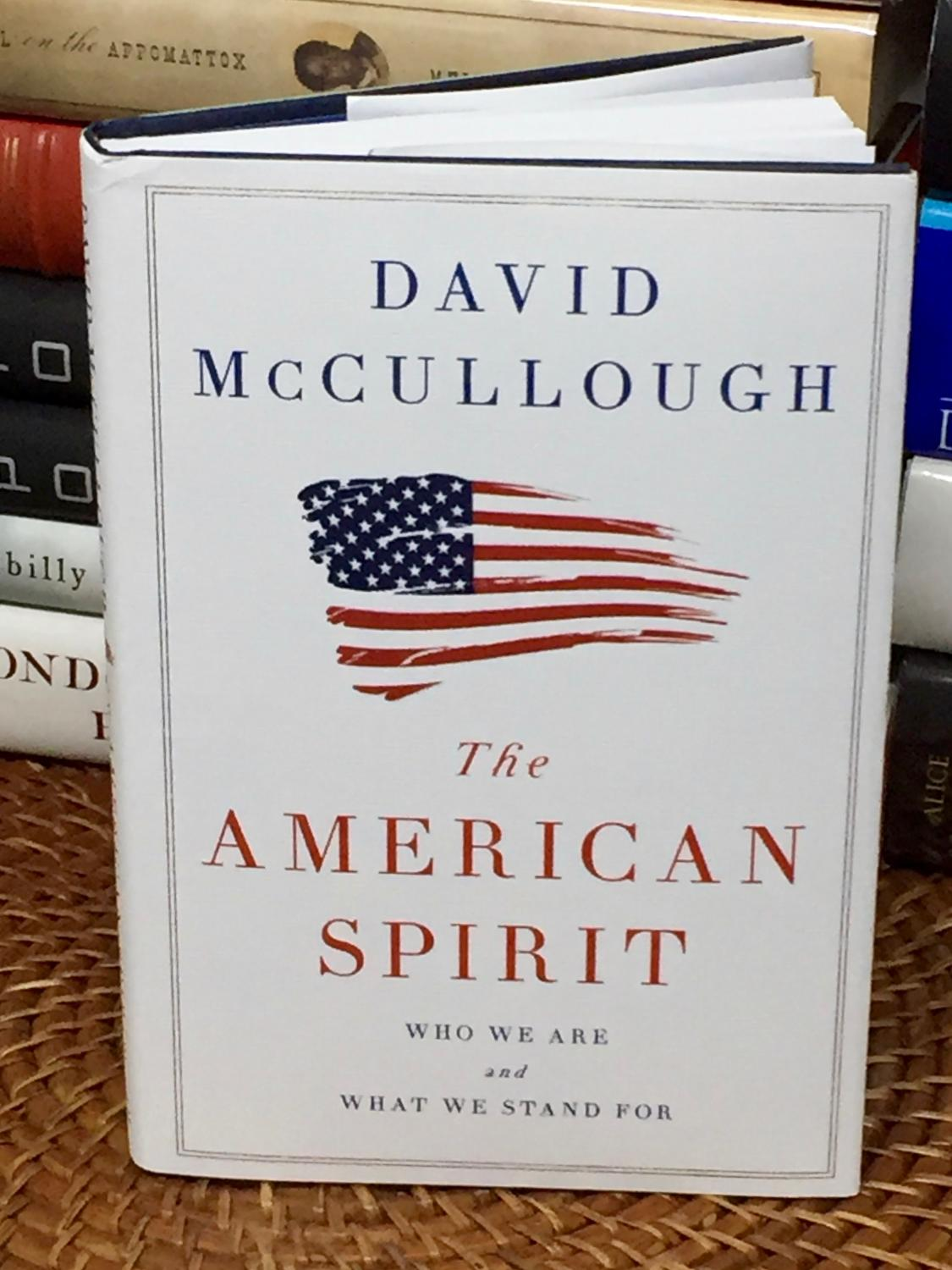 ... The American Spirit: Who We Are and What We Stand For: David McCullough