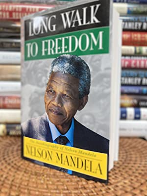 Long Walk to Freedom: The Autobiography of Nelson Mandela; True First Printing: Mandela, Nelson
