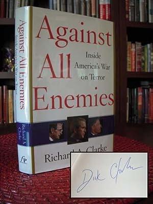 Against All Enemies: Inside America's War on Terror: Clarke, Richard A.