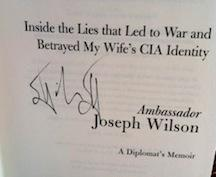 The Politics of Truth: Inside the Lies That Led to War and Exposed My Wife's CIA Identity: ...