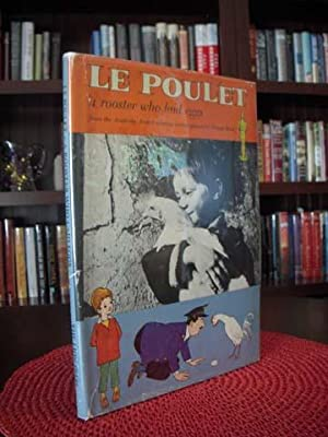 LE POULET: A ROOSTER WHO LAID EGGS (FROM THE ACADEMY AWARD WINNING MOTION PICTURE BY RENE ...