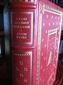 A God Against the Gods (Signed Franklin leather with booklet Notes from the Editors): Drury, Allen