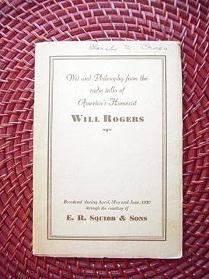 Wit and Philosophy from the Radio Talks of America's Humorist Will Rogers : (Twelve Radio ...