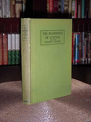The Beginnings of Science: Biologically & Psychologically Considered: Menge, Edward J., MA, PhD...