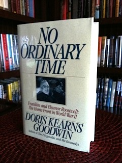 No Ordinary Time: Franklin and Eleanor Roosevelt : The Home Front in World War II: Goodwin, Doris ...