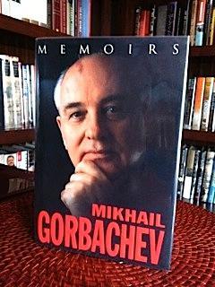 Memoirs: Gorbachev, Mikhail S.