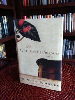 All Aunt Hagar's Children: Jones, Edward P.