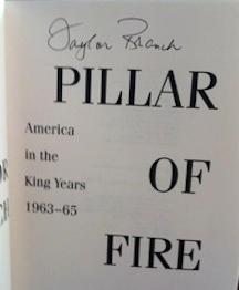 Pillar of Fire: America in the King Years 1963-65 (Signed First Printing): Branch, Taylor