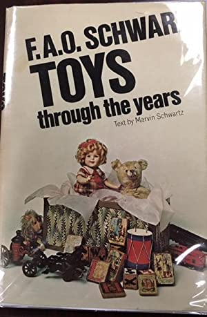 F. A. O. Schwarz Toys through the: Marvin Schwartz