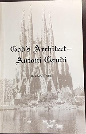 God's Architect - Antoni Gaudi