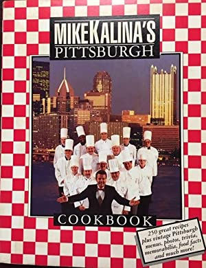 Mike Kalina's Pittsburgh Cookbook