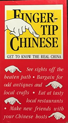 Fingertip Chinese: Get to Know the Real China