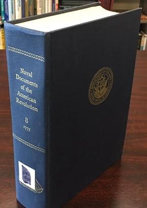 Naval Documents of the American Revolution. Volume: Editor-William James Morgan;