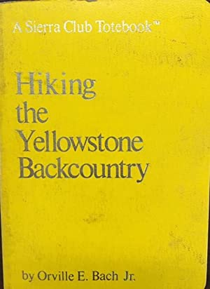 Hiking The Yellowstone Backcountry