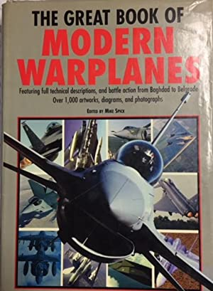 The Great Book of Modern Warplanes: Mike Spick (editor)