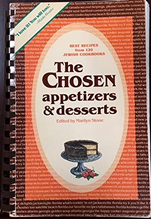The Chosen: Appetizers & Desserts - Best Recipes from 120 Jewish Cookbooks (The Chosen Cookbook S...
