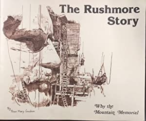 The Rushmore Story: Why the Mountain Memorial