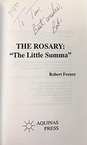 The Rosary: 'The Little Summa' (Reflections from: Robert Feeney; Forward-Anthony